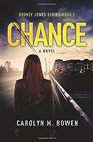 Chance - A Novel: Psychological Thriller (Sydney Jones Series)