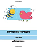 Sharp Eyes and Other Papers: Large Print