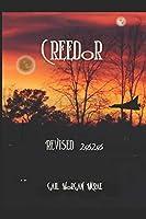 Creedor: Revised 2020 (The Reglon Empire Series)