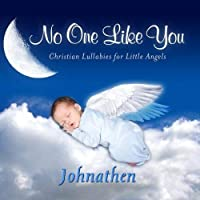 No One Like You Personalized Lullabies for Johnathen - Pronounced (John-Ah-Thon)【CD】 [並行輸入品]