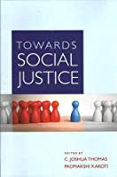 Towards Social Justice