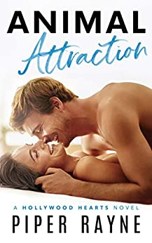 Animal Attraction (Hollywood Hearts Book 2) by [Rayne, Piper]