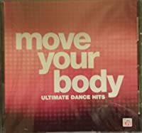 Move Your Body: Ultimate Dance