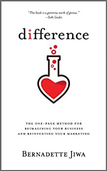 Difference: The one-page method for reimagining your business and reinventing your marketing by [Jiwa, Bernadette]