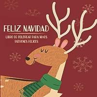 Feliz Navidad - Libro de colorear para niños - Patrones felices (Mejor regalo de año nuevo)