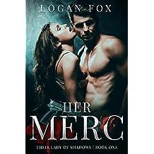 Her Merc: A cartel dark romance (Their Lady of Shadows Book 1)
