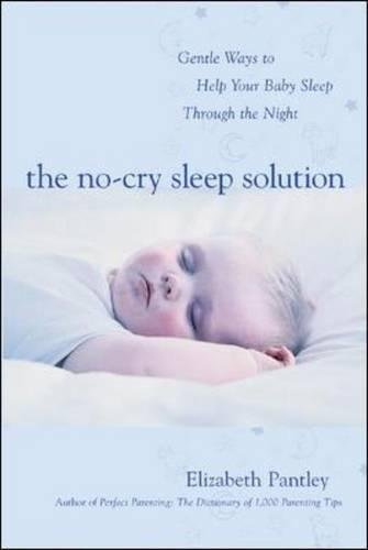 The No-Cry Sleep Solution: Gen...