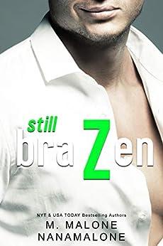 Still Brazen (Brazen Duet Book 2) by [Malone, M., Malone, Nana]