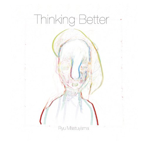 Thinking Better