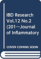 IBD Research Vol.12 No.2(201―Journal of Inflammatory B 特集:IBDの類縁疾患を知り,鑑別する!