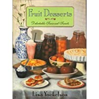 Fruit Desserts: Delectable Seasonal Sweets