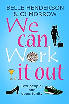 We can Work it out: Two people, one opportunity by [Henderson, Belle, Morrow, CJ]