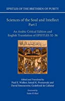 Sciences of the Soul and Intellect: An Arabic Critical Edition and English Translation of Epistles 32-36 (Epistles of the Brethren of Purity)
