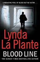 Blood Line. by Lynda La Plante
