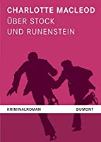 Ueber Stock und Runenstein