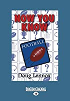 Now You Know Football (Large Print 16pt)