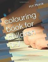 colouring books for children 1-7