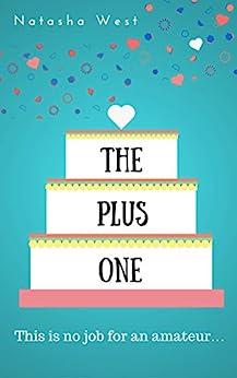 The Plus One by [West, Natasha]