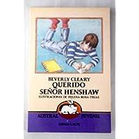 Querido Senor Henshaw / Dear Mr. Henshaw