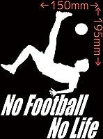 カッティングステッカー No Football No Life (サッカー)・3 約150mmX約195mm ホワイト 白
