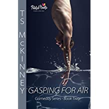 Gasping For Air (Gameday Book 2)