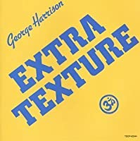 Extra Texture by George Harrison (2008-01-13)