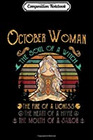 Composition Notebook: october woman the soul of a witch mouth of a sailor  Journal/Notebook Blank Lined Ruled 6x9 100 Pages