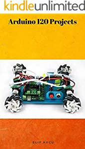 Arduino 120 Projects (English Edition)