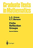 Finite Reflection Groups (Graduate Texts in Mathematics)