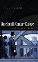 19th Century Europe: A Cultural History