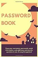 "Password Book in Halloween Theme 6""X 9"": Password Notebook with Alphabetical"