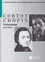 Polonaises (Révision Cortot) --- Piano
