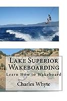 Lake Superior Wakeboarding