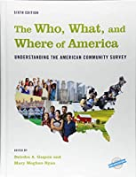 The Who, What, and Where of America: Understanding the American Community Survey (County and City Extra)