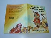 Norwegian Children's Bible Story / Profeten som opplevde Guds under / Fortelligen om Elia / Elijah God's Prophet / 8 X 6 inches / ノルウェー語 / ノルウェー