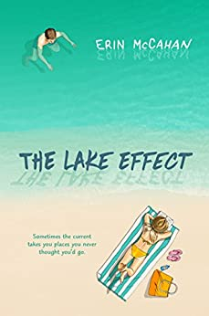 The Lake Effect by [McCahan, Erin]