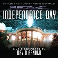 Independence Day (Complete Original Motion Picture Soundtrack) by David Arnold [Music CD] by David Arnold (1000-05-03)