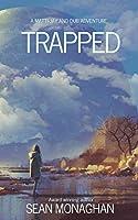 Trapped (A Matti-Jay and Dub Adventure)