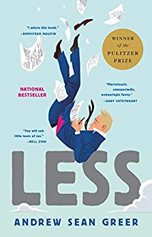 Less: Winner of the Pulitzer Prize for Fiction 2018 by [Greer, Andrew Sean]