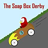 Children's Book: The Soap Box Derby [Bedtime Stories for Kids] (English Edition)
