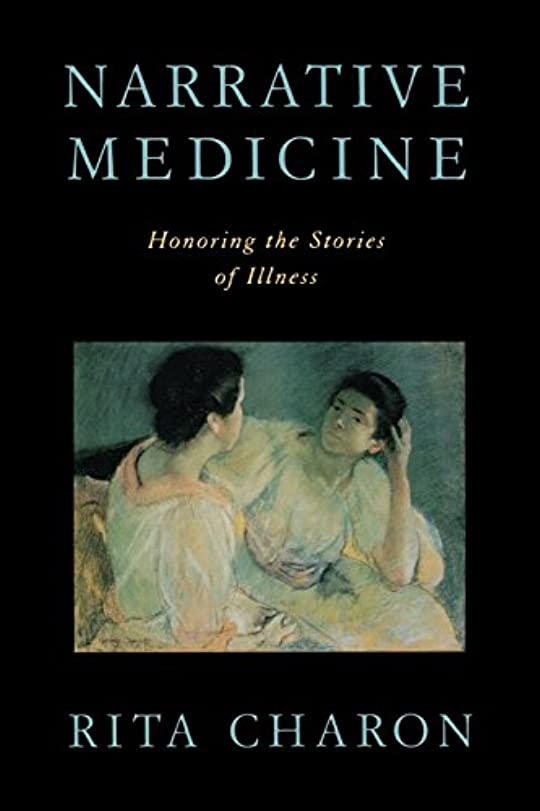 促す下品ベアリングサークルNarrative Medicine: Honoring the Stories of Illness