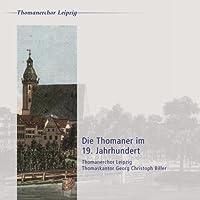 Die Thomaner im 19. Jahrhundert by Thomaskantor G.C. Biller (2013-05-03)