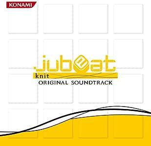 jubeat knit ORIGINAL SOUNDTRACK