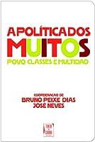 Política dos Muitos - Povo, Classes e Multidão (A) (Bolso)