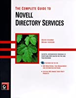 The Complete Guide to Novell Directory Services
