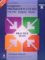 Longman Preparation Course for the Toefl Test: Practice Test