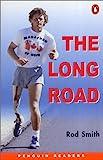 *LONG ROAD                       PGRN ES (Easystarts Penguin Young Reader Series)
