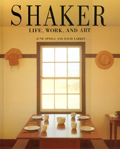 Shaker: Life, Work, and Art