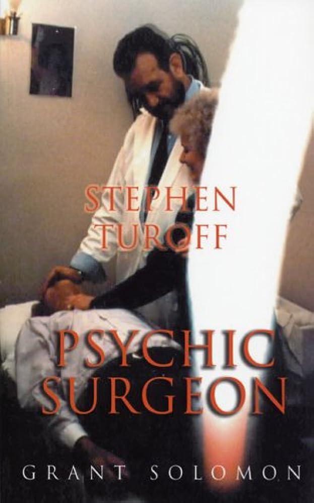 第九ロープ電圧Stephen Turoff Psychic Surgeon