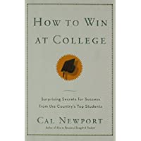 How to Win at College: Simple Rules for Success from Star Students (Paperback) - Common